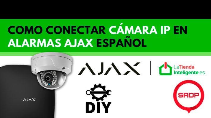 Conectar cámara ip en alarma Ajax